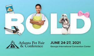 Atlanta Pet Fair - June 24-27, 2021